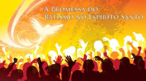A promessa do Baptismo no Espírito Santo