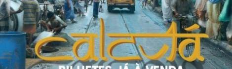 Calcutá, um musical sobre a Santa dos últimos