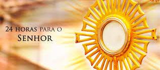 Propostas oração 24 horas para o Senhor